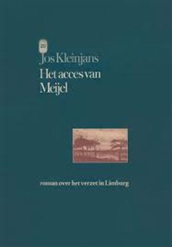 Het acces van Meijel - Jos Kleinjans pdf epub