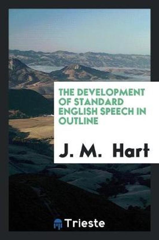 The Development of Standard English Speech in Outline
