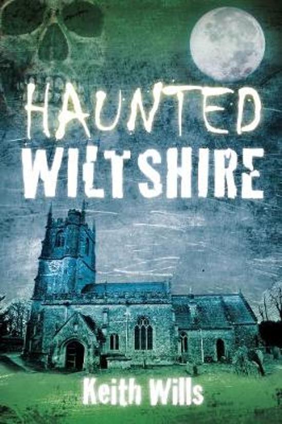 Haunted Wiltshire