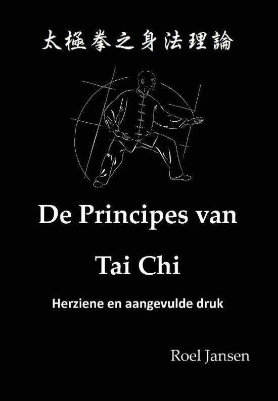 Boek cover De Principes van Tai Chi van Roel Jansen (Hardcover)
