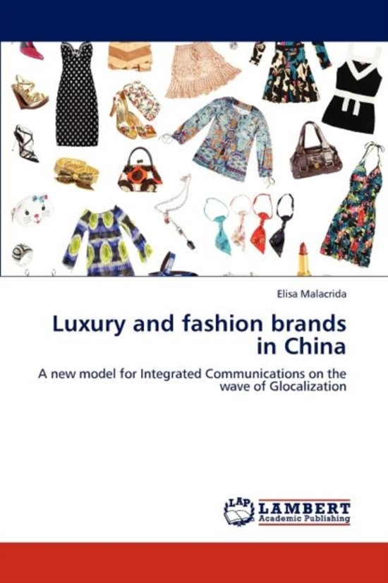 Luxury and Fashion Brands in China