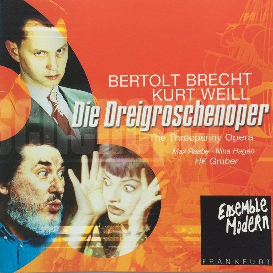 Die Dreigroschenoper : The Threepenny Opera