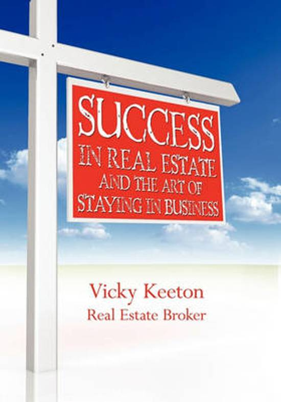 Success in Real Estate and the Art of Staying in Business