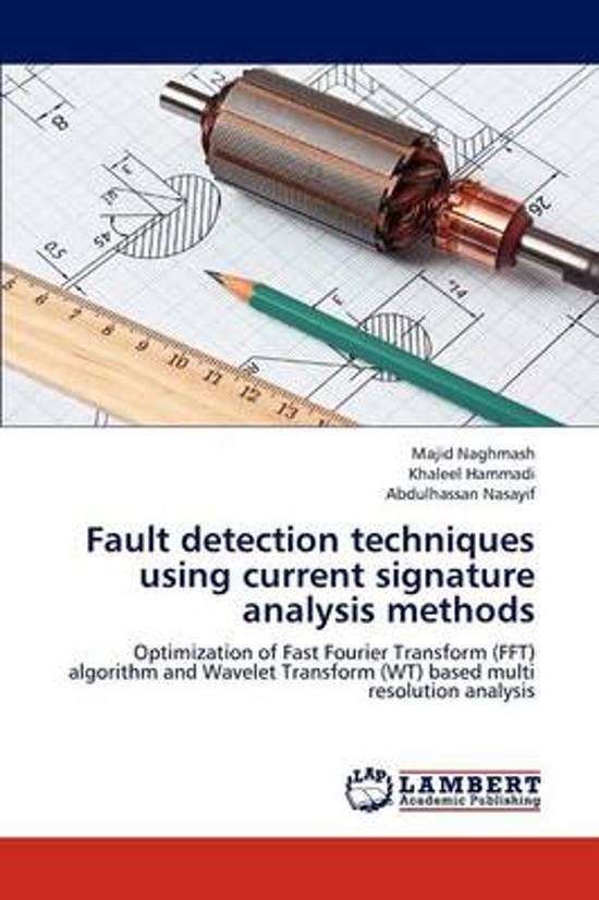 Fault Detection Techniques Using Current Signature Analysis Methods