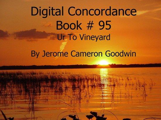 Ur To Vineyard - Digital Concordance Book 95
