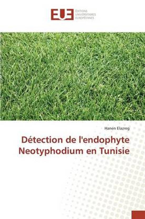 D tection de l'Endophyte Neotyphodium En Tunisie