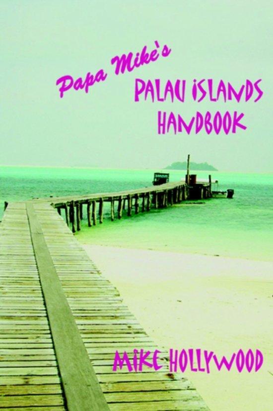 Papa's Mike Reisgids Palau