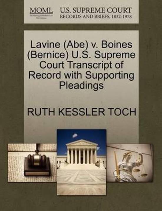 Lavine (Abe) V. Boines (Bernice) U.S. Supreme Court Transcript of Record with Supporting Pleadings