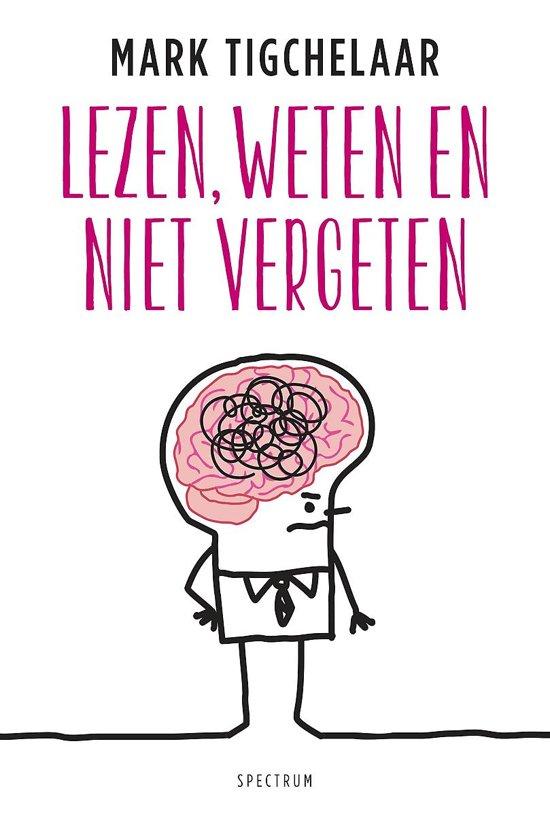 Boek cover Lezen, weten en niet vergeten van Mark Tigchelaar (Paperback)