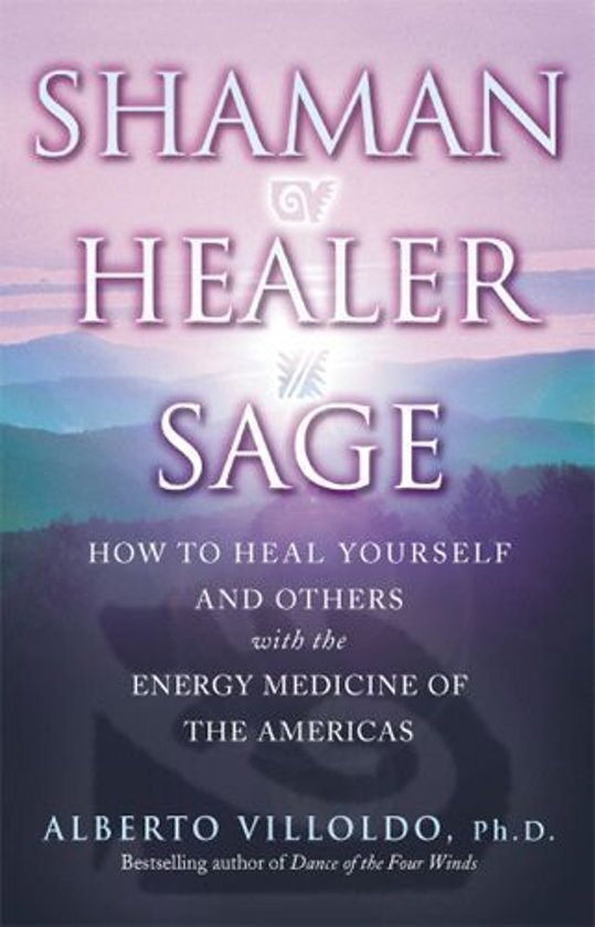 Shaman, Healer, Sage