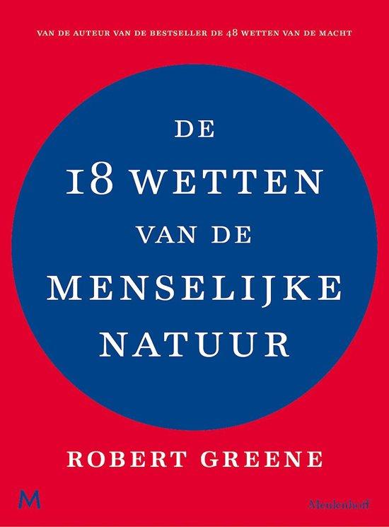 Boek cover De 18 wetten van de menselijke natuur van Robert Greene (Paperback)