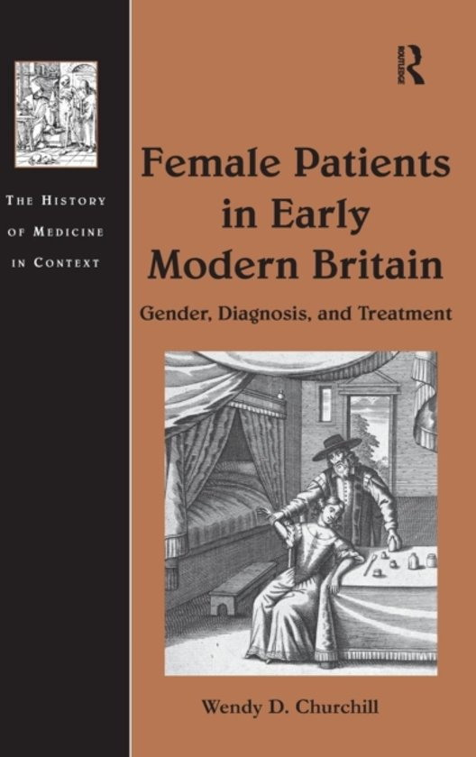 Female Patients in Early Modern Britain