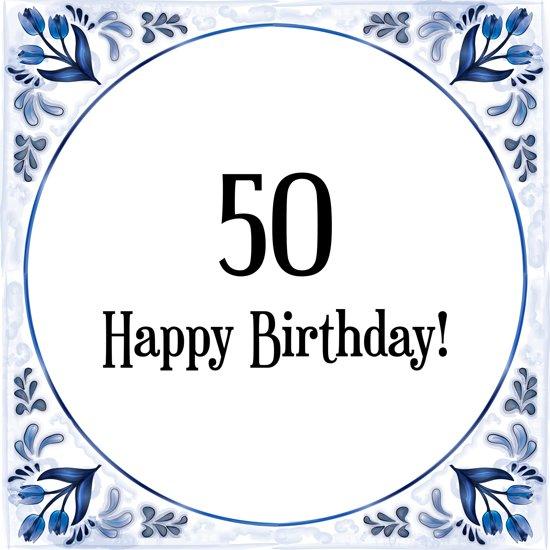 50 jaar spreuken bol.| Verjaardag Tegeltje met Spreuk (50 jaar: Happy birthday  50 jaar spreuken