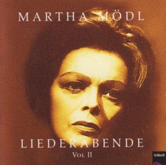 Martha Modl - Liederabende Vol.2: S