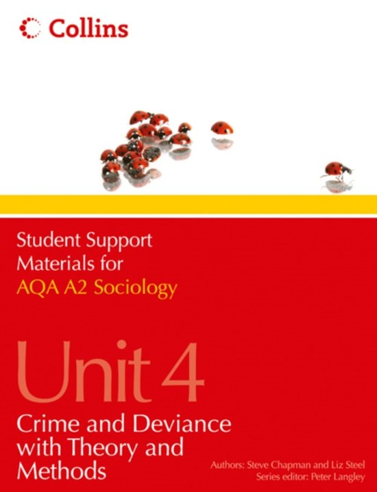 Student Support Materials for Sociology - AQA A2 Sociology Unit 4
