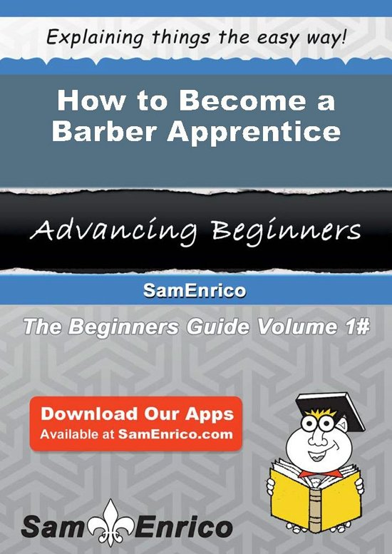 How to Become a Barber Apprentice