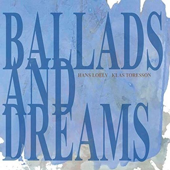Ballads And Dreams