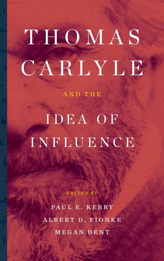 Boek cover Thomas Carlyle and the Idea of Influence van Mark Allison (Onbekend)