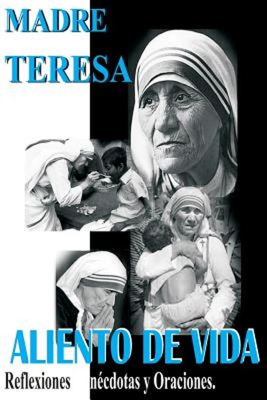 Bol Com Madre Teresa Aliento De Vida Madre Teresa De Calcuta