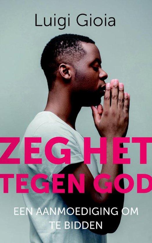 Zeg het tegen God