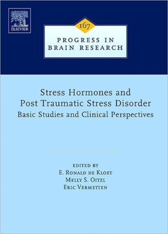 Stress Hormones and Post Traumatic Stress Disorder