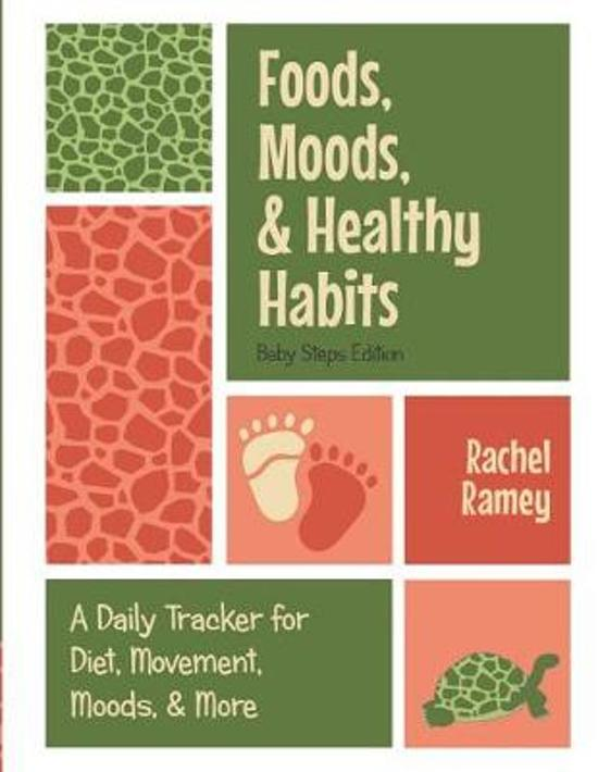 Foods, Moods, & Healthy Habits