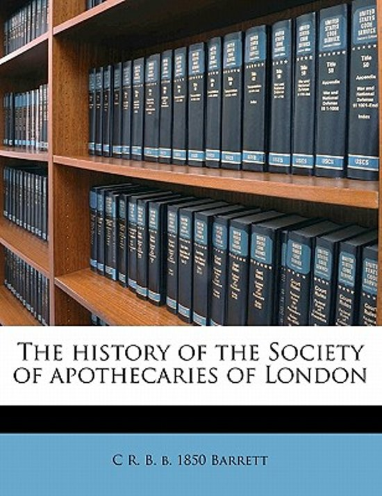 The History of the Society of Apothecaries of London