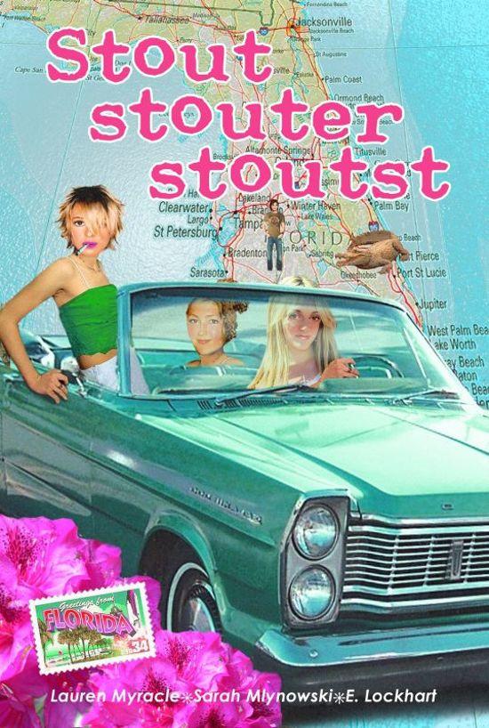 Boek cover Stout, Stouter, Stoutst van Lauren Myracle (Paperback)