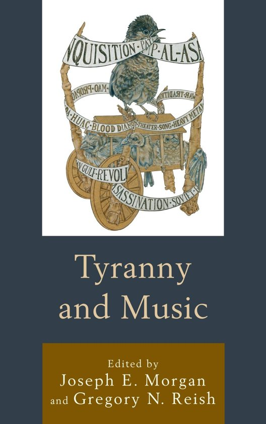 Tyranny and Music