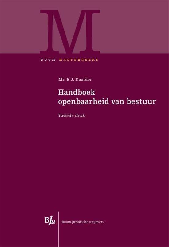 Boom Masterreeks - Handboek openbaarheid van bestuur
