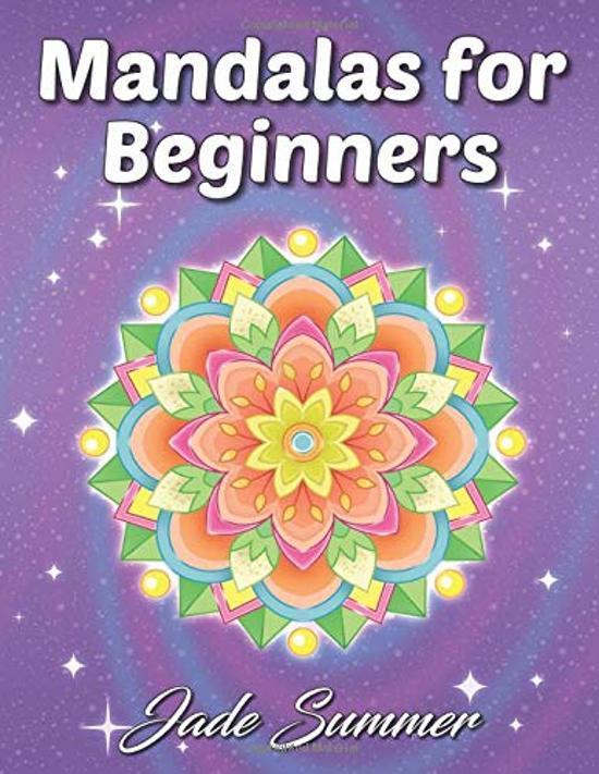 Mandalas for beginners coloring book - Jade Summer