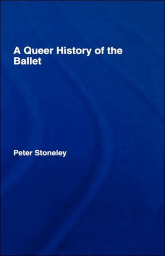 A Queer History of the Ballet