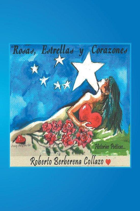 Bolcom Rosas Estrellas Y Corazones Ebook Roberto Berberena