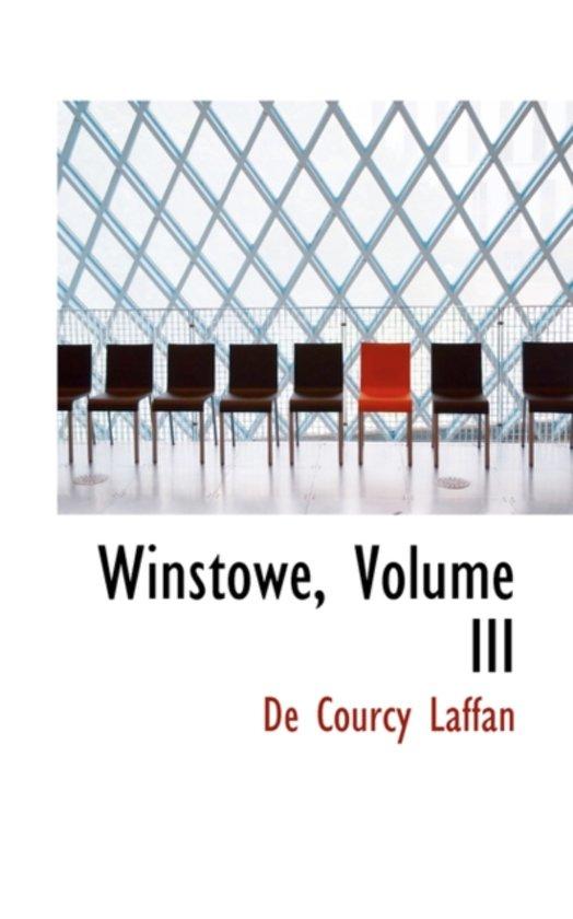 Winstowe, Volume III