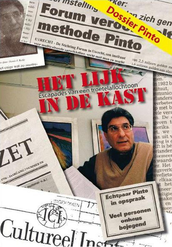 Journalistiek - Dossier Pinto: Het Lijk in de Kast