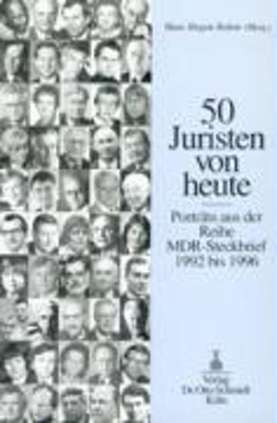 Fünfzig ( 50) Juristen von heute
