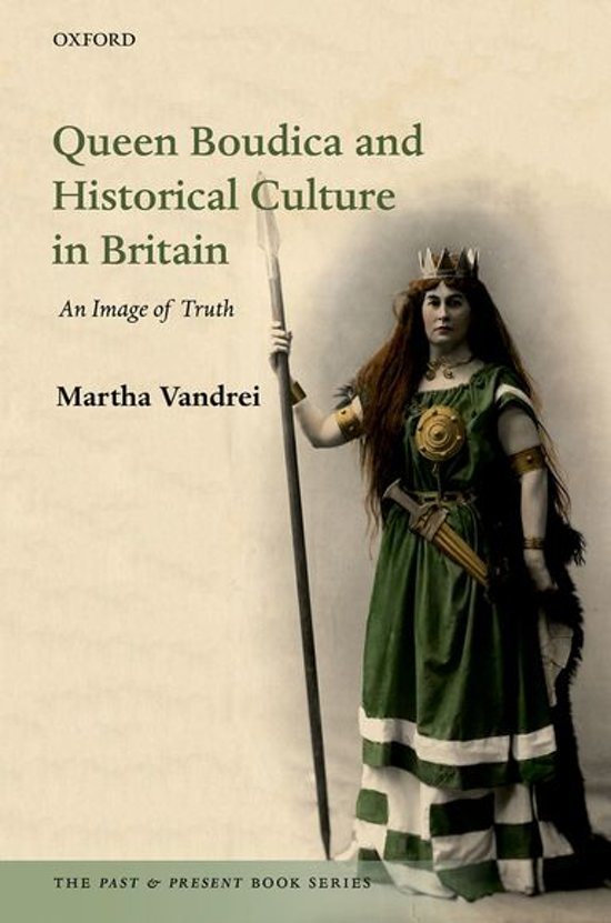 Queen Boudica and Historical Culture in Britain