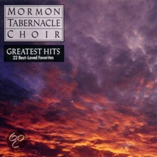 The Mormon Tabernacle Choir (Greatest Hits)