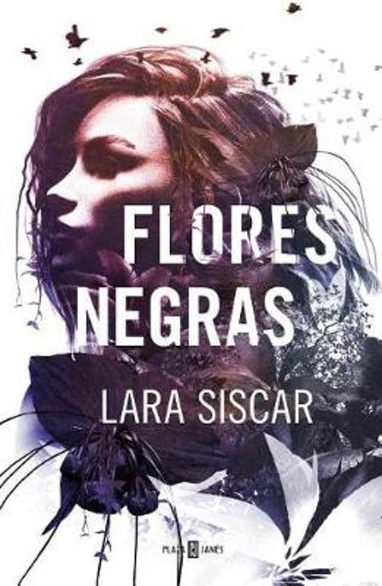 Bolcom Flores Negras Dark Flowers Lara Siscar 9788401019647