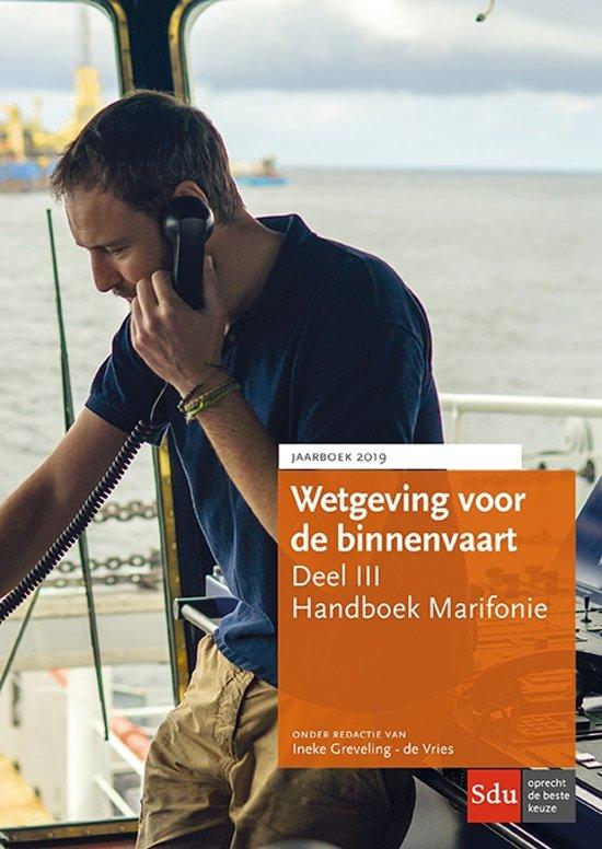 Jaarboek Wetgeving voor de binnenvaart deel III Marifonie 2019