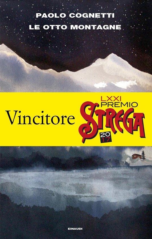 Boek cover Le otto montagne van Paolo Cognetti (Onbekend)