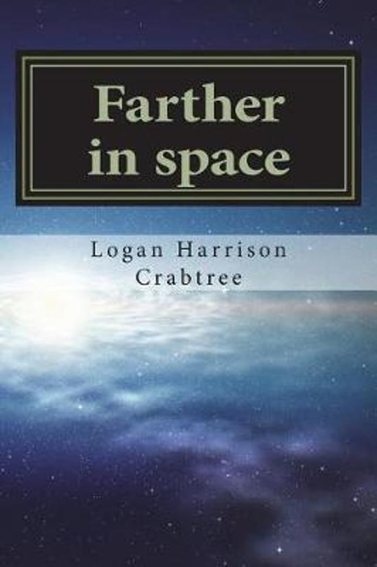 Farther in Space