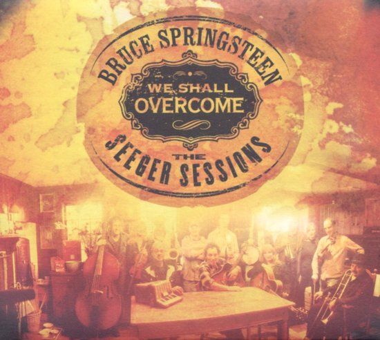 We Shall Overcome: The Seeger Sessions (CD+DVD)