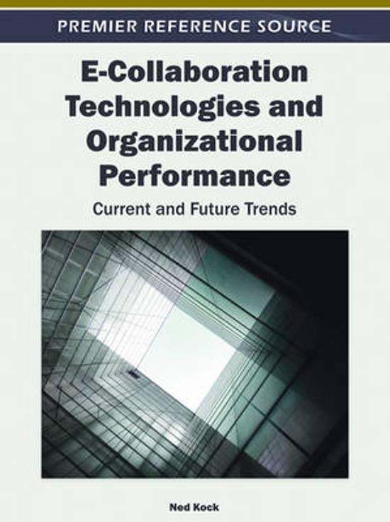 E-Collaboration Technologies and Organizational Performance