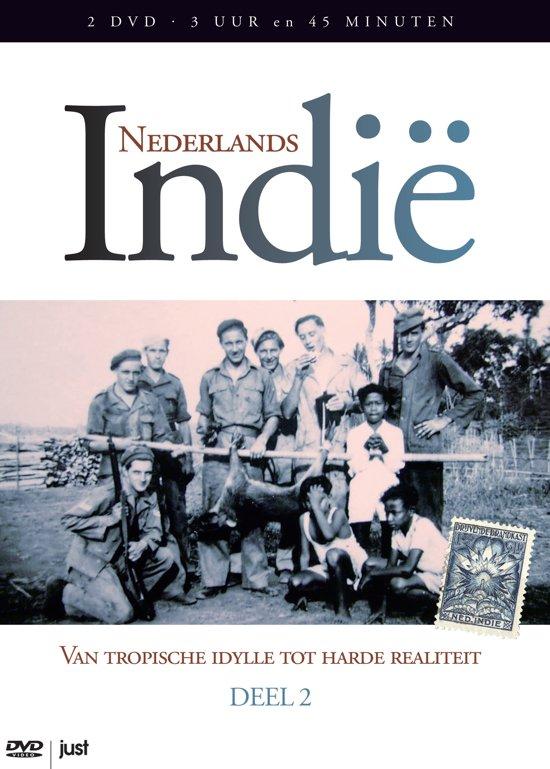 Nederlands Indië - Deel 2: Van Tropische Idylle Tot Harde Realiiteit