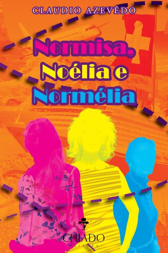 Normisa, Noélia e Normélia
