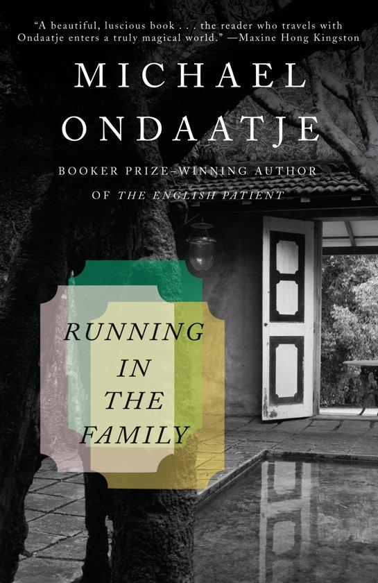 Boek cover Running in the Family van Michael Ondaatje (Paperback)