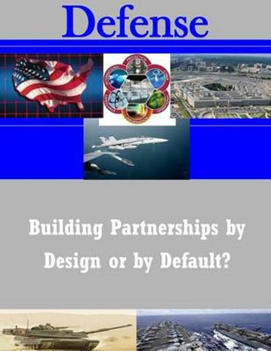 Building Partnerships by Design or by Default?