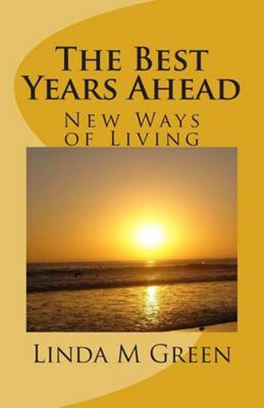 The Best Years Ahead