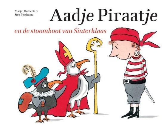 Boek cover Aadje Piraatje - Aadje Piraatje en de stoomboot van Sinterklaas van Marjet Huiberts